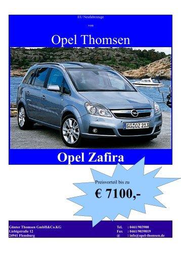 Opel Thomsen Opel Zafira € 7100,-