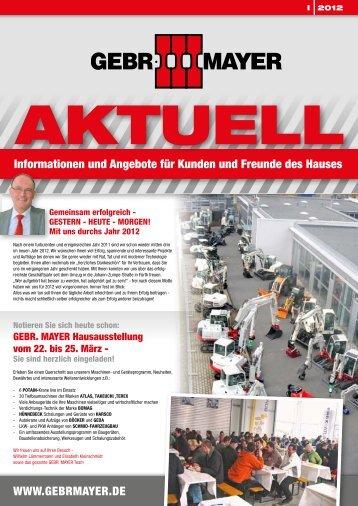 www.gebrmayer.de Informationen und angebote für Kunden und ...