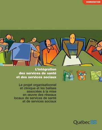 L'intégration des services de santé et des services sociaux - Le ...