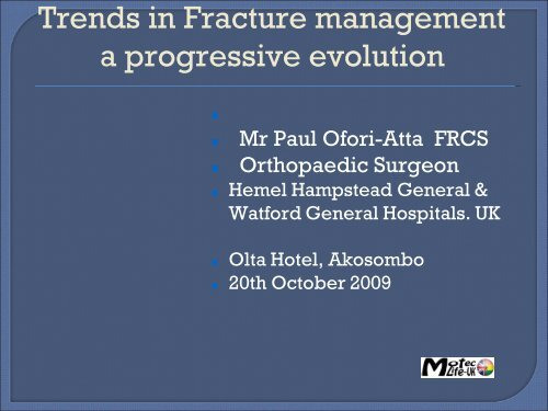 Trends in fracture Management - lecture pdf - MOTEC LIFE-UK