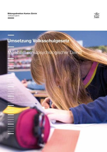 Schulpsychologie Handreichung - Volksschulamt - Kanton Zürich
