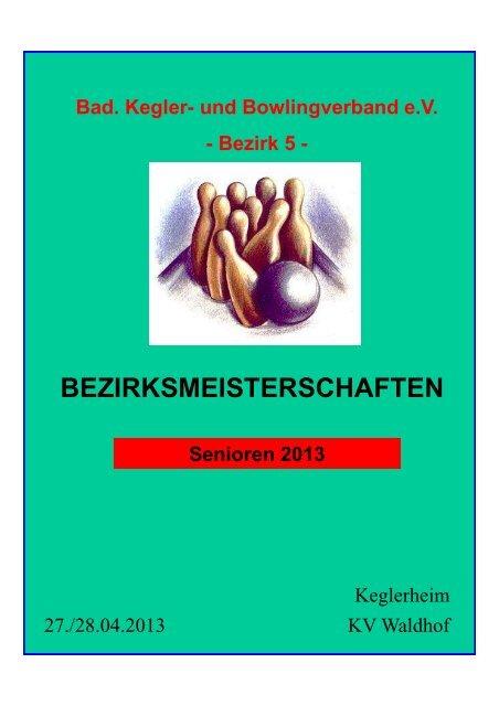 BEZIRKSMEISTERSCHAFTEN Senioren 2013 - KSV Heddesheim