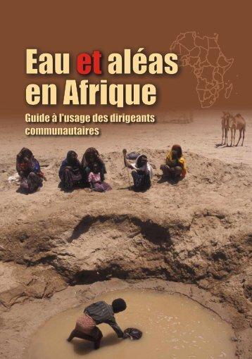 Eau et aléas en Afrique Guide à l'usage des ... - PreventionWeb