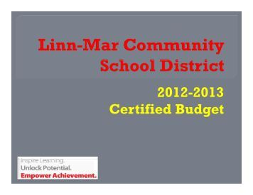 2012-2013 Certified Budget - Linn-Mar Community School District