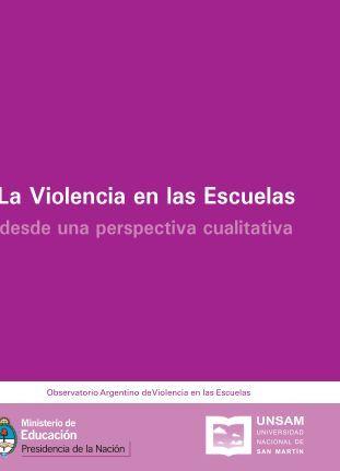 La Violencia en las Escuelas - Ministerio de Educación