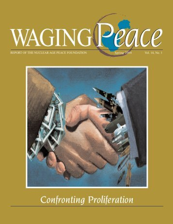 Spring 2004 Vol 14-1 - Nuclear Age Peace Foundation