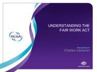 UNDERSTANDING THE FAIR WORK ACT - RCSA