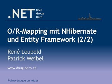 René Leupold Patrick Weibel - NET User Group Bern