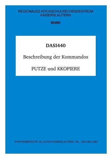 DASI440 Beschreibung der Kommandos PUTZE und KKOPIERE