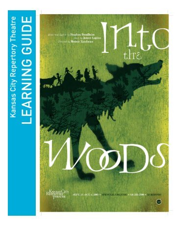 Into the Woods - The Kansas City Repertory Theatre