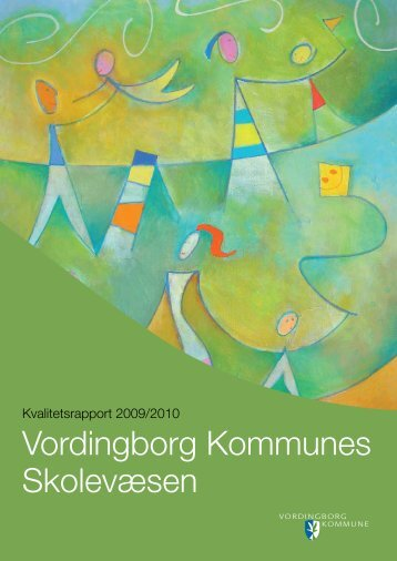Kvalitetsrapport 2009-2010 - Vordingborg Kommune