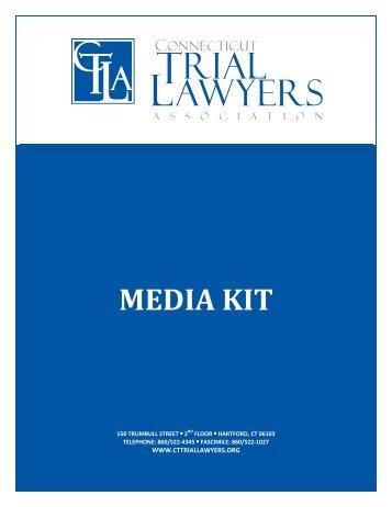 MEDIA KIT - Connecticut Trial Lawyers Association