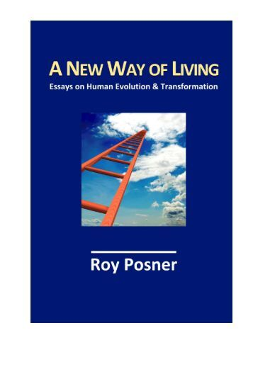 Posner, Roy. A New Way of Living: Essays on human evolution and