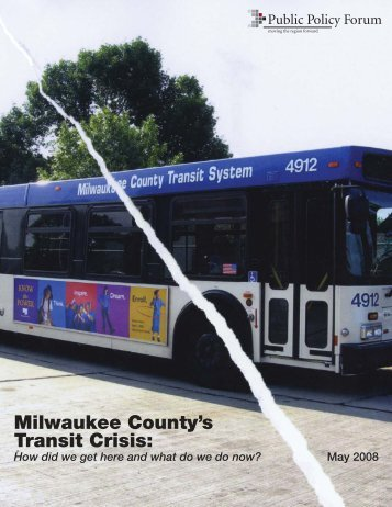 Milwaukee County's Transit Crisis: - Public Policy Forum
