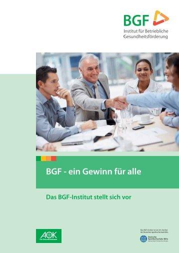 BGF - ein Gewinn für alle - Institut für Betriebliche ...