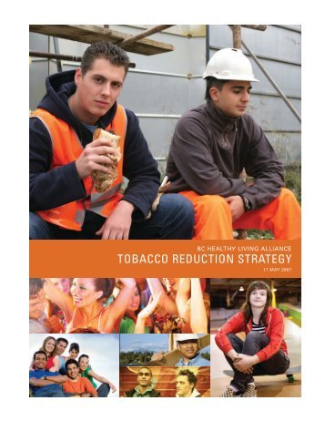 BCHLA Tobacco Reduction Strategy - BC Healthy Living Alliance