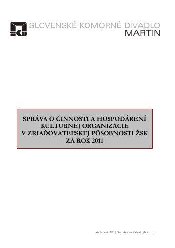Správa o činnosti a hospodárení SKD za rok 2011 - Slovenské ...