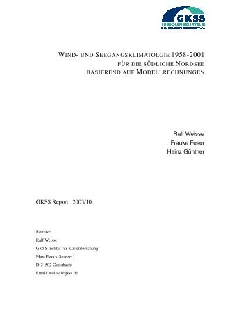 Ralf Weisse Frauke Feser Heinz G¨unther GKSS Report 2003/10.