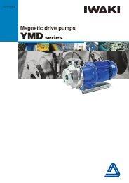 Magnetic drive pumps YMD series - Iwaki Europe GmbH
