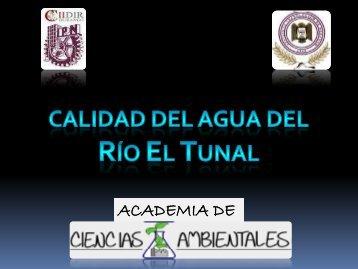Calidad del agua de los ríos El Tunal- Durango en la cuenca San ...