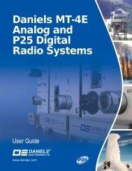 Daniels MT-4E Analog And P25 Digital Radio Systems