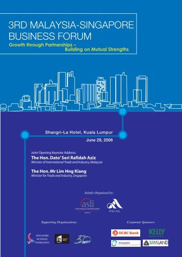 3RD MALAYSIA-SINGAPORE BUSINESS FORUM - Asian Strategy ...