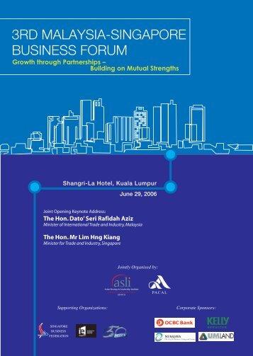 3RD MALAYSIA-SINGAPORE BUSINESS FORUM - Asian Strategy ...