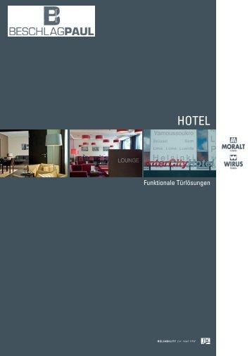 Moralt - Funktionale Türlösungen / Hotel - Beschlag Paul GmbH