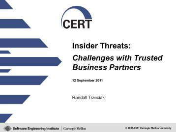 Insider Threats: Challenges with Trusted Business ... - Build Security In