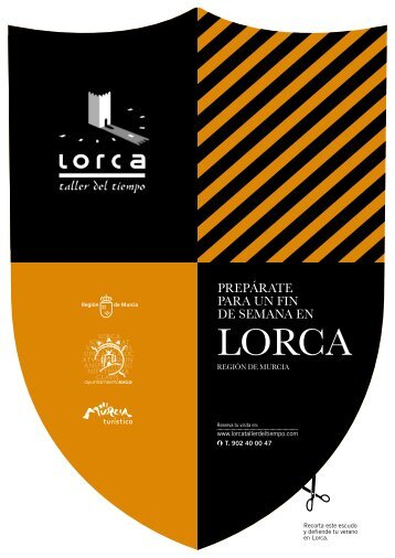 prepárate para un fin de semana en - Lorca - Taller del Tiempo