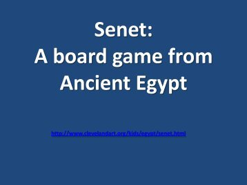 Senet: A board game from Ancient Egypt