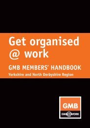 Get organised @ work - GMB Yorkshire and North Derbyshire