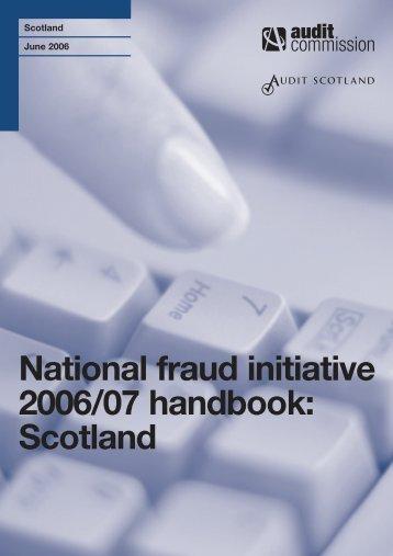 National fraud initiative 2006/07 handbook: Scotland - Audit Scotland