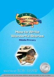 How to Write Wonderful Stories - Australian Teacher