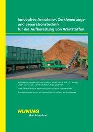 Innovative Annahme-, Zerkleinerungs - Huning Maschinenbau