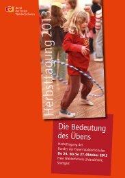 H erbsttagung 2013 - Bund der Freien Waldorfschulen