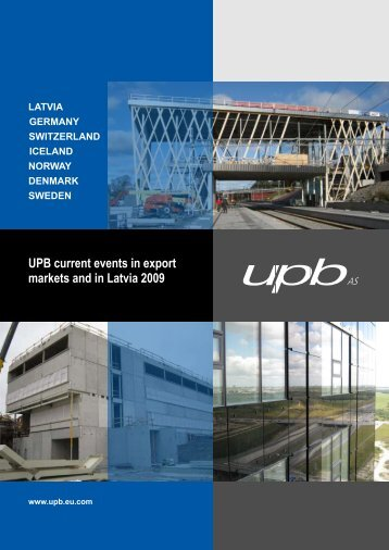 UPB current events in export markets and in Latvia 2009
