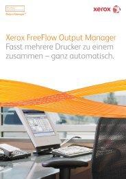 Broschüre - Xerox FreeFlow® Output Manager™ (PDF ... - Faktor X