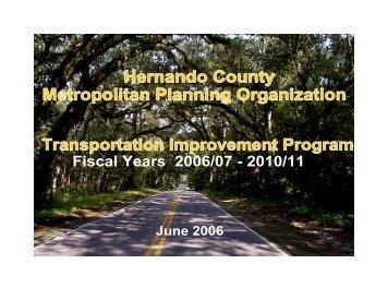 Transportation Improvement Program FY 2006 ... - Hernando County