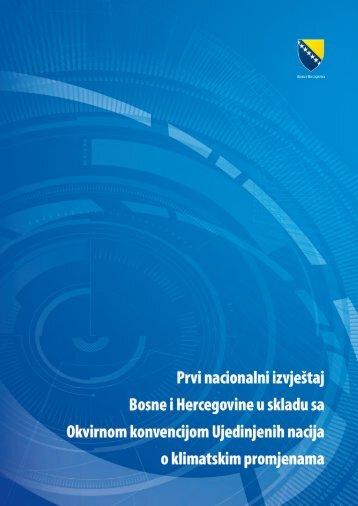 Prvi nacionalni izvještaj Bosne i Hercegovine u skladu sa Okvirnom ...