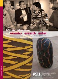 Issue No . 6 • Fall 2008 - ASU Art Museum - Arizona State University