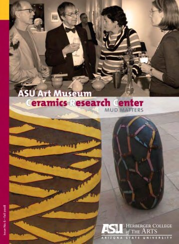 Issue No . 6 • Fall 2008 - ASU Art Museum - Arizona State University