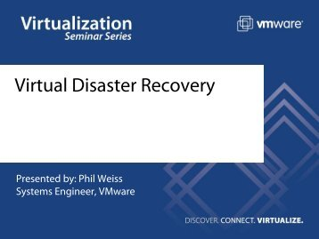 Virtual Disaster Recovery - VMware