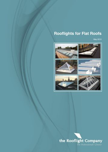Rooflights for Flat Roofs (1311.54 KB) - The Rooflight Company