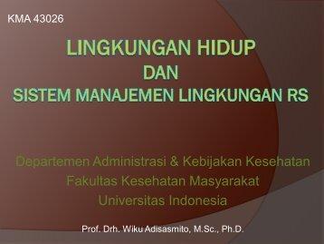 Lingkungan Hidup dan SMLRS - Blog Staff UI - Universitas Indonesia