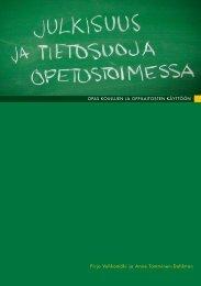 Julkisuus ja tietosuoja opetustoimessa (pdf) - Opetushallitus