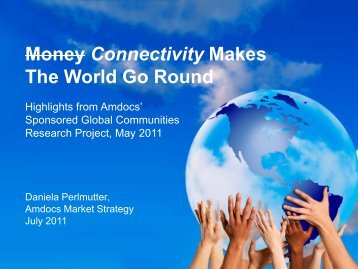 Money Connectivity Makes The World Go Round - Amdocs