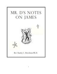 Mr. D's Notes on James - The Dericksons