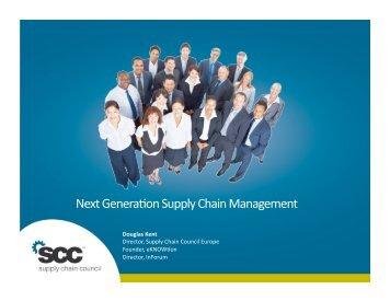 Next GeneraHon Supply Chain Management - Supply Chain Council