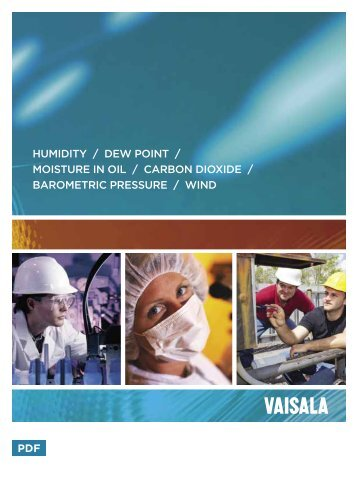 PDF humidity / dew point / moisture in oil / carbon dioxide ... - Vaisala